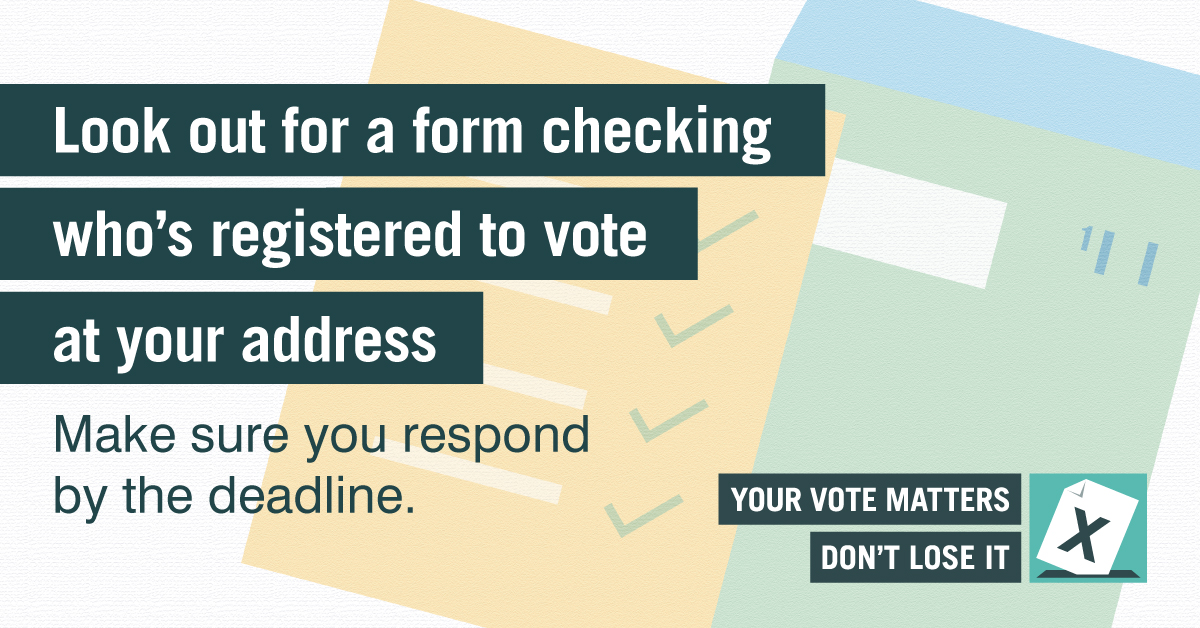 Electoral Commission annual canvass graphic - Look out for a form checking who's registered to vote at your address