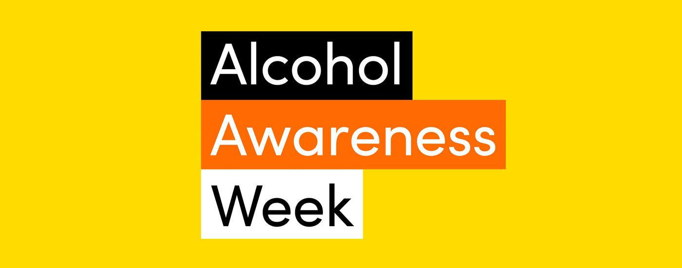 Alcohol Awareness Week 11 - 17 November