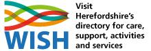 Image of WISH logo, Herefordshire's directory for care, support, activities and services